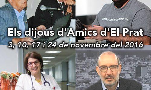 """Aquest novembre tornen """"Els dijous d'Amics d'El Prat"""""""
